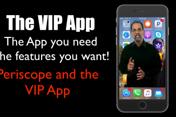 Video Marketing Pearl of the Week Periscope and the VIP App
