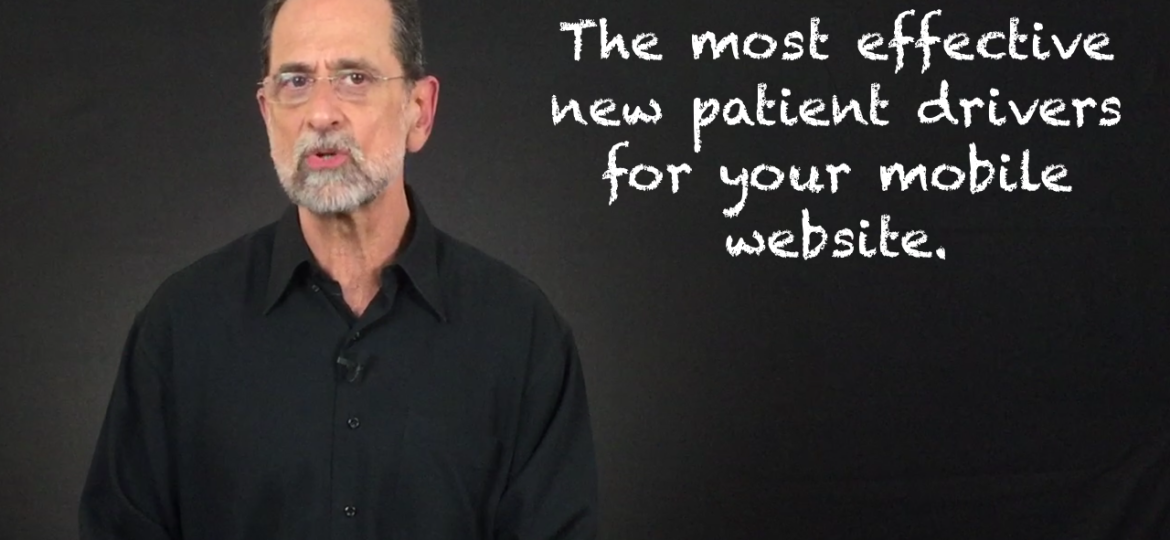 Video Marketing Pearl of the Week-Mobile Website New Patient Tools